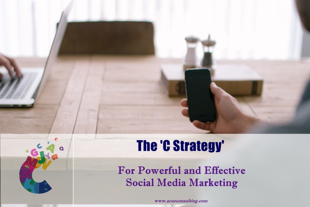 The C strategy - a Cue Creative Consulting