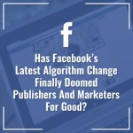 Facebook-Algorithm-Changes-a Cue Consulting